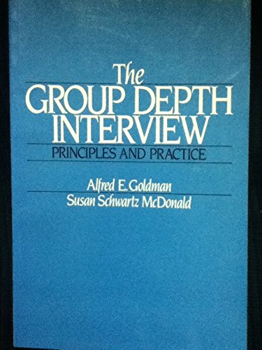 9780133654042: The Group Depth Interview: Its Principles and Practices (Ph/Ama Series in Marketing)