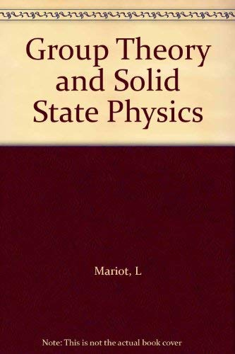 9780133654455: Group Theory and Solid State Physics