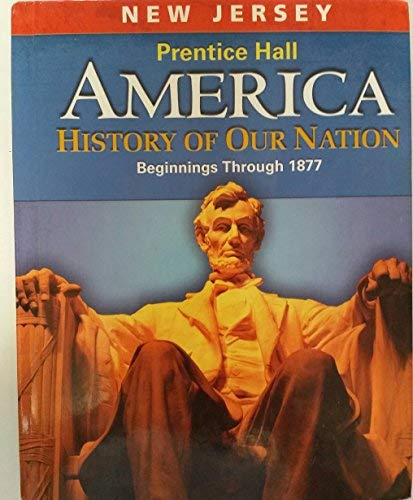America History of Our Nation Beginnings Through: James West Davidson