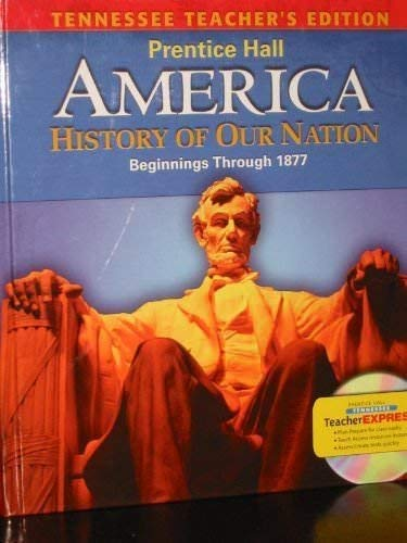 9780133655070: Ohio Edition America History of our Nation Beginnings Through 1877