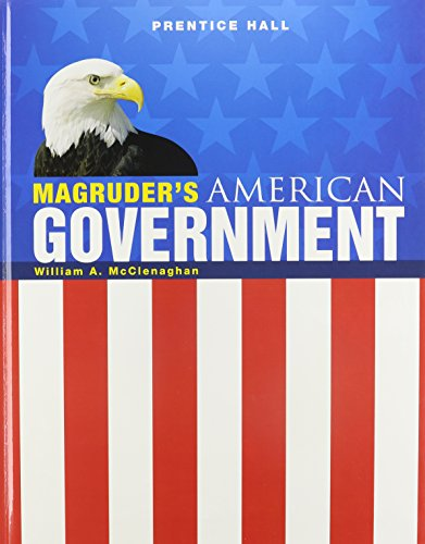 Magruder's American Government 2009, Student Edition: William A. McClenaghan