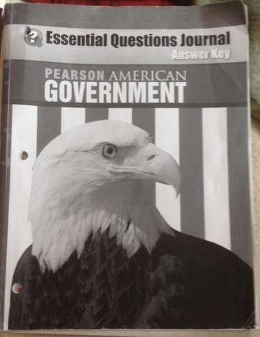 9780133656725: Pearson American Government, Essential Questions Journal, Answer Key