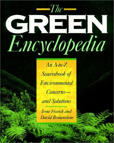 9780133656770: The Green Encyclopedia: An A-Z Sourcebook of Environmental Concerns -- and Solutions
