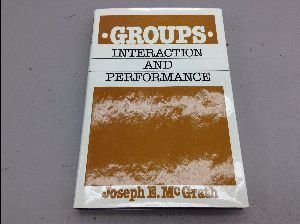 9780133657005: Groups: Interaction and Performance