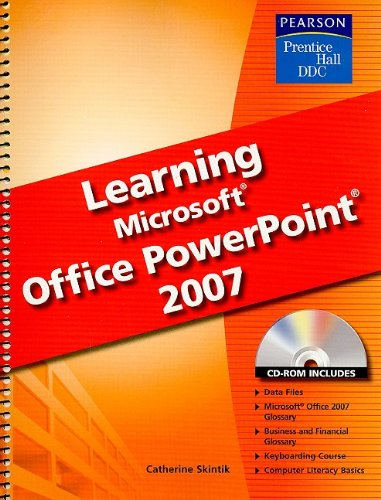 9780133657029: Learning Microsoft Office PowerPoint 2007 [With CDROM]