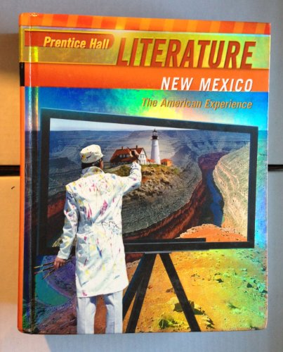 9780133657197: Literature The American Experience (New Mexico)