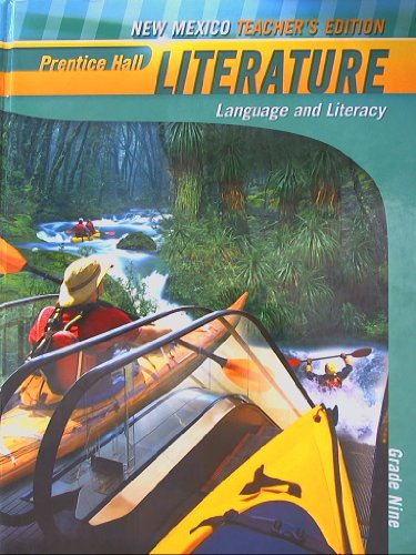 Prentice Hall Literature, Grade Nine, New Mexico Teacher's Edition