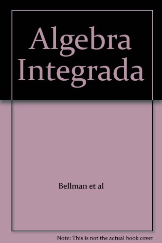 9780133657890: Algebra Integrada