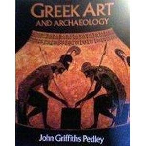 9780133658002: Greek Art and Archaeology: An Introduction