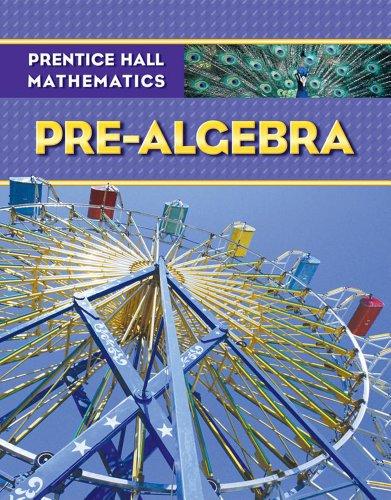 9780133659450: Prentice Hall Math Pre-Algebra Student Edition