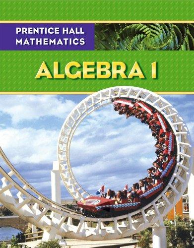 9780133659467: PRENTICE HALL MATH ALGEBRA 1 STUDENT EDITION