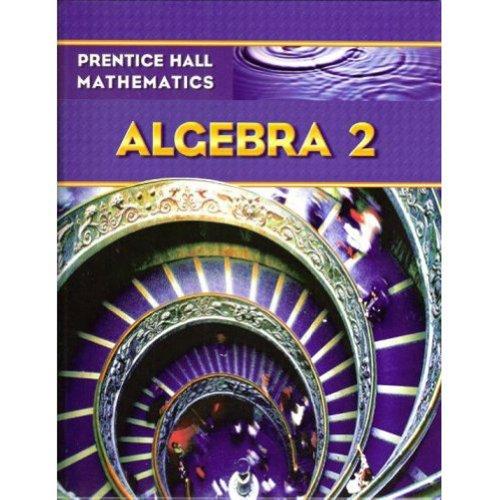9780133659474: Prentice Hall Math Algebra 2 Student Edition