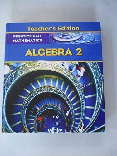 Algebra 2, Teacher's Edition: Allan E. Bellman;