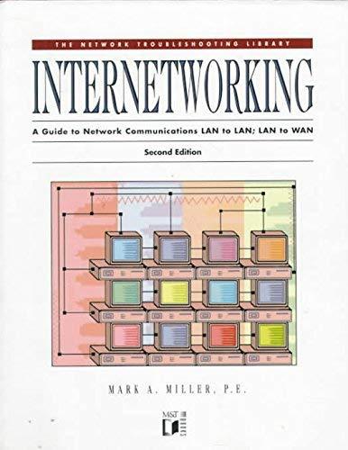 9780133659740: Internetworking: A Guide to Network Communications, LAN to LAN, LAN to WAN