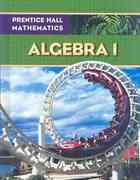 Prentice Hall Mathematics - Algebra 1 - Michigan Edition: Bellamn, Bragg, Charles, Hall, Handlin, ...