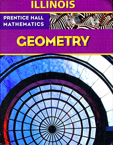 9780133660258: Prentice Hall Mathematics: Geometry Illinois Edition