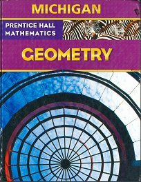 9780133660265: Prentice Hall Mathematics - Geometry Michigan Edition