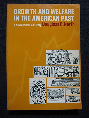9780133661613: Growth and Welfare in the American Past