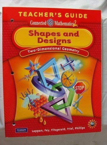 9780133661873: Shapes and Designs, Two-Dimentional Geometry (Connected Mathematics 2) (Teacher's Guide)