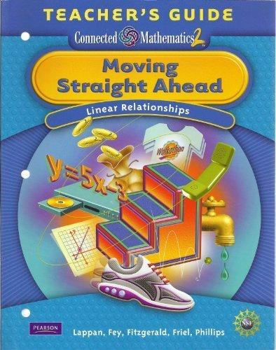 9780133661972: Connected Mathematics2 Moving Straight Ahead Teacher Guide (linear relationships)