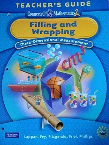 Filling and Wrapping; Three-Dimensional Measurement Teacher's Guide: Fey Lappan