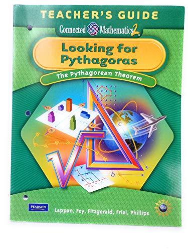 9780133662023: Looking for Pythagoras: Pythagorean Theorem, Grade 8 Teacher's Guide (Connected Mathematics 2)