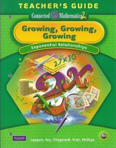 9780133662030: Growing, Growing, Growing: Exponential Relationships, Grade 8 Teacher's Guide (Connected Mathematics 2)