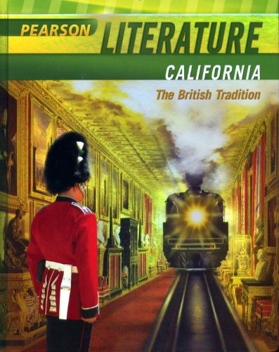 Pearson Literature California - The British Tradition: Various