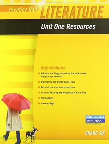9780133664294: PRENTICE HALL LITERATURE 2010 UNIT 1 RESOURCE GRADE 6