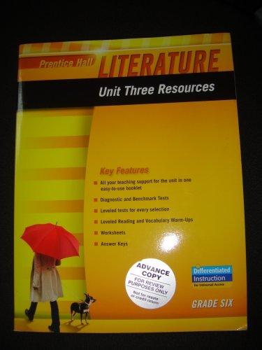 9780133664317: PRENTICE HALL LITERATURE 2010 UNIT 3 RESOURCE GRADE 6