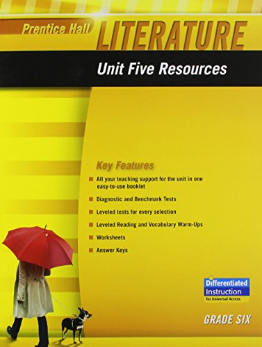 9780133664331: PRENTICE HALL LITERATURE 2010 UNIT 5 RESOURCE GRADE 6
