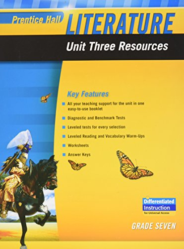 9780133664386: PRENTICE HALL LITERATURE 2010 UNIT 3 RESOURCE GRADE 7