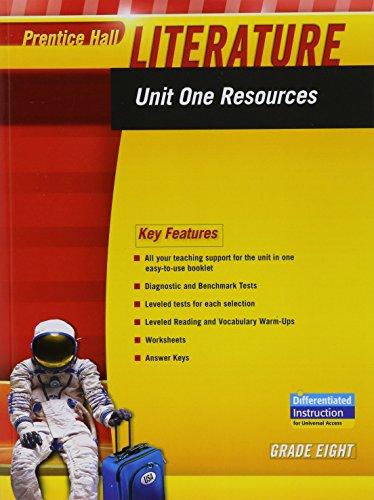 9780133664423: PRENTICE HALL LITERATURE 2010 UNIT 1 RESOURCE GRADE 8