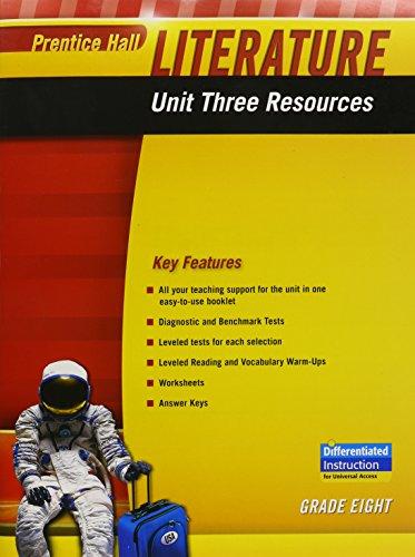 9780133664454: PRENTICE HALL LITERATURE 2010 UNIT 3 RESOURCE GRADE 8