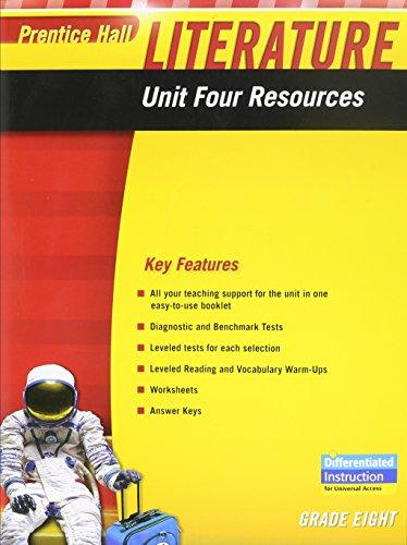 PRENTICE HALL LITERATURE 2010 UNIT 4 RESOURCE: Pearson Prentice-Hall
