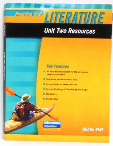 9780133664508: PRENTICE HALL LITERATURE 2010 UNIT 2 RESOURCE GRADE 9