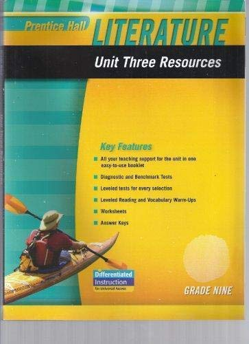 9780133664522: PRENTICE HALL LITERATURE 2010 UNIT 3 RESOURCE GRADE 9