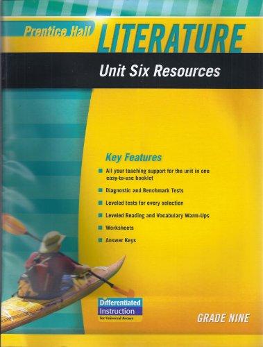 9780133664553: PRENTICE HALL LITERATURE 2010 UNIT 6 RESOURCE GRADE 9