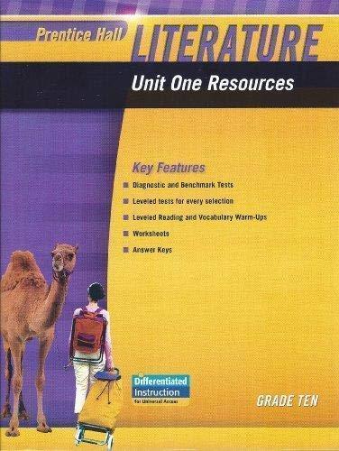 9780133664584: PRENTICE HALL LITERATURE 2010 UNIT 1 RESOURCE GRADE 10
