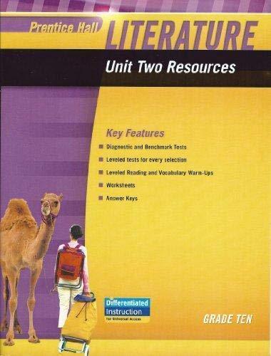9780133664591: PRENTICE HALL LITERATURE 2010 UNIT 2 RESOURCE GRADE 10