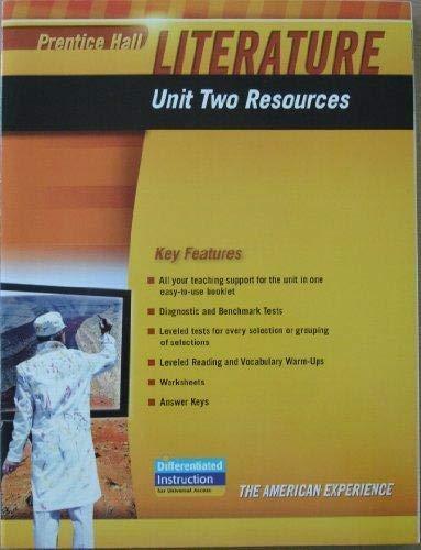9780133664638: PRENTICE HALL LITERATURE 2010 UNIT 2 RESOURCE GRADE 11