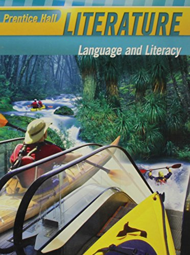 Prentice Hall Literature: Language and Literacy (Grade: Pearson Education, Inc.