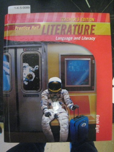 9780133666403: Teacher's Edition: Prentice Hall Literature: Language and Literacy (Grade Eight)