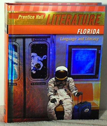 9780133666526: Prentice Hall Literature: Language and Literacy, Grade 8, Florida Edition