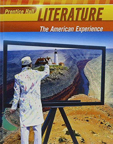Literature The American Experience: Prentice Hall