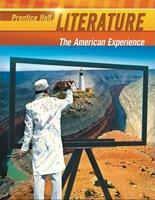 9780133666571: Prentice Hall Literature:the American Experience (Prentice Hall Literature Florida Edition (Grd. 11))