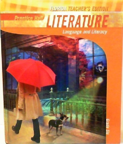 9780133666632: Literature: Language and Literacy Grade 6 - Florida Teacher's Edition
