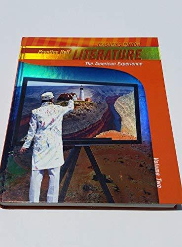 9780133666663: Prentice Hall Literature (Teachers Edition), Vol 2 The American Experience (Penguin Edition, Volume 2)