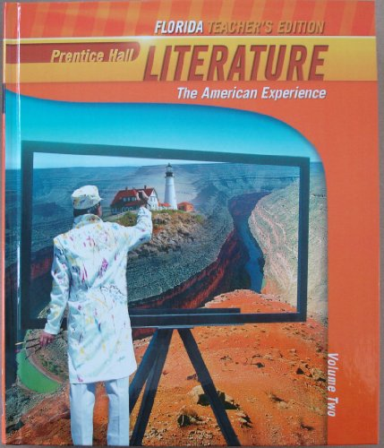 9780133666694: Literature, The American Experience, Volume Two, Teacher's Edition, Florida