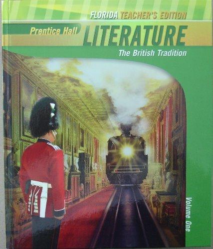 Literature: The British Tradition Volume 1 - Florida Teacher's Edition: Wiggins